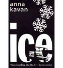 Ice by Anna Kavan (Paperback, 2006)
