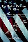 The Modern Paradigm of Liberty an Uncommon Sense Viewpoint on Contemporary Amer