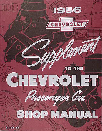 Best 1956 Chevrolet Car Shop Manual Supp 56 Chevy 150 210 Bel Air Nomad Wagon