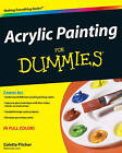 Acrylic Painting For Dummies by Colette Pitcher (Paperback, 2009)