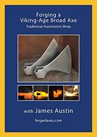 Forging A Viking-age Broad Axe By Jim Austin (dvd) / Blacksmithing / Forge / Ax