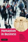 Humanism in Business by Cambridge University Press (Hardback, 2009)