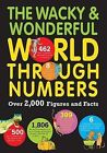 The Wacky & Wonderful World Through Numbers  : Over 2,000 Figures and Facts by Marianne Taylor, Steve Martin, Clive Giffford (Paperback / softback, 2015)