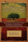The Family Tree of Reformed Biblical Theology by Richard C Barcellos (Paperback / softback, 2010)