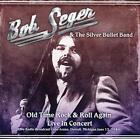 Old Time Rock & Roll Again Live In Concert von Bob Seger & The Silver Bullet Band (2016)