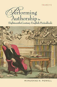 Performing-Authorship-in-Eighteenth-Century-English-Periodicals-Hardcover-by