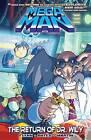 Mega Man, Volume 3: The Return of Dr. Wily by Ian Flynn (Paperback / softback)