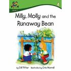 Milly Molly and the Runaway Bean by Gill Pittar (Paperback, 2014)