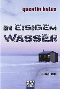 In-eisigem-Wasser-Island-Krimi-von-Bates-Quentin-Buch-Zustand-sehr-gut