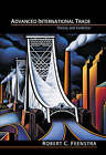 Advanced International Trade: Theory and Evidence by Robert C. Feenstra (Hardback, 2003)
