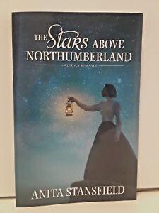 The-Stars-Above-Northumberland-A-Regency-Romance-Anita-Stansfield