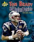 Tom Brady and the New England Patriots: Super Bowl XXXVIII by Michael Sandler (Hardback, 2007)
