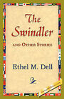 The Swindler and Other Stories by Ethel M Dell (Paperback / softback, 2006)