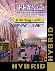 Physics for Scientists and Engineers with Modern, Revised Hybrid (with Enhanced WebAssign Printed Access Card for Physics, Multi-Term Courses) by Raymond A. Serway and John W. Jewett (2015, Paperback)