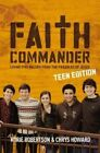 Faith Commander: Living Five Values from the Parables of Jesus by Chrys Howard, Korie Robertson (Paperback, 2014)