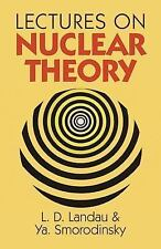Dover Books on Physics: Lectures on Nuclear Theory by Iakov A. Smorodinskii...