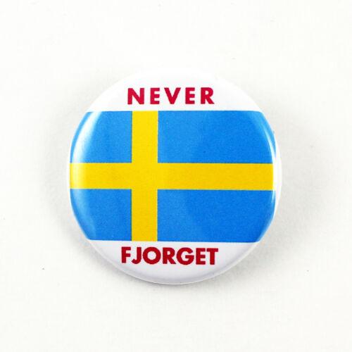 Never Fjorget SwedenPinback button anti Trump Drumpf Not My President