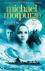 Listen to the Moon by Michael Morpurgo (Hardback, 2014)