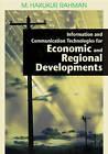 Information and Communication Technologies for Economic and Regional Developments by IGI Global (Hardback, 2006)