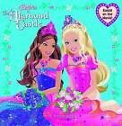Barbie & the Diamond Castle  : A Storybook by Mary Man-Kong (Paperback / softback, 2008)