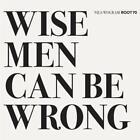Wise Men Can Be Wrong von Jochen Rückert,Nils Wogram (2015)