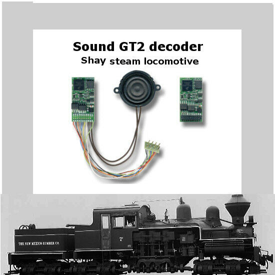 Shay steam locomotive  SoundGT2.1 DCC decoder  for Bachmann Spectrum or brass