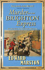 Murder on the Brighton Express by Edward Marston (Paperback, 2009)