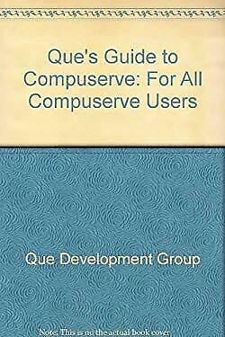 Que's Quick Guide to CompuServe by Bilbo, Mark K.