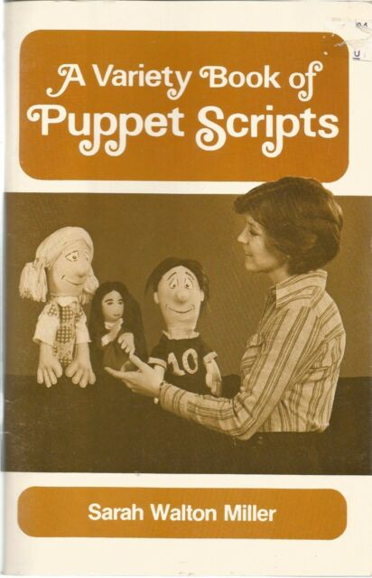 A Variety Book of Puppet Scripts by Sarah W. Miller (1978, Paperback)