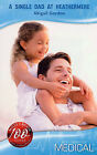 A Single Dad at Heathermere by Abigail Gordon (Paperback, 2008)