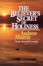 The Believer's Secret of Holiness (Andrew Murray Christian Maturity-ExLibrary