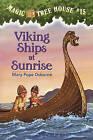 Viking Ships at Sunrise by Mary Pope Osborne (Hardback, 1998)