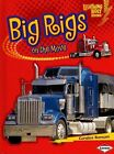 Big Rigs on the Move by Candice F Ransom (Hardback, 2010)