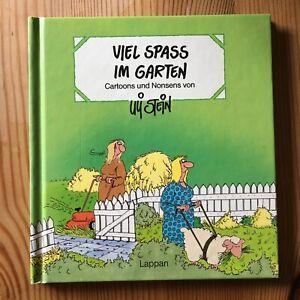Uli Stein: VIEL SPASS IM GARTEN Lappan 1992/geb. - Buxtehude, Deutschland - Uli Stein: VIEL SPASS IM GARTEN Lappan 1992/geb. - Buxtehude, Deutschland