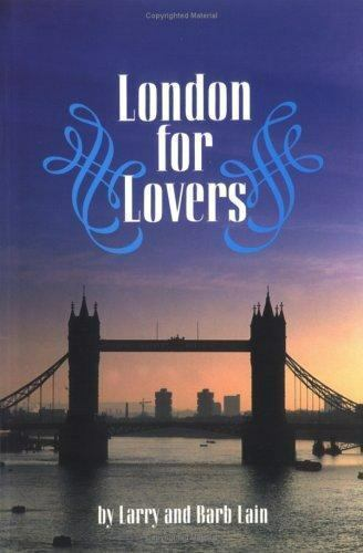 London for Lovers by Larry Lain; Barb Lain