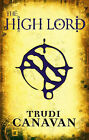 The High Lord by Trudi Canavan (Paperback, 2007)