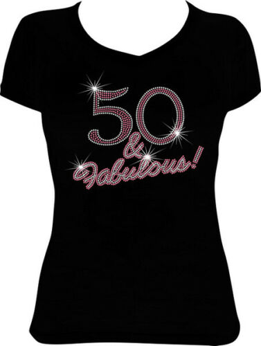 50 and Fabulous Cursive Bling Rhinestone Birthday Shirt BD58