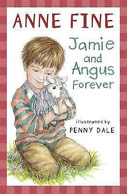 Fine, Anne, Jamie and Angus Forever, Very Good Book
