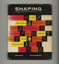 1956 Don Wallance SHAPING AMERICA'S PRODUCTS Prestini Natzler Eames Esherick Bk