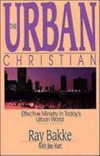 NEW - The Urban Christian by Bakke, Raymond J.; Hart, Jim
