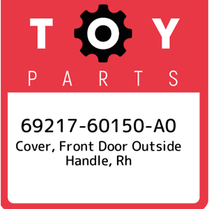69217-60150-A0-Toyota-Cover-front-door-outside-handle-rh-6921760150A0-New-Gen