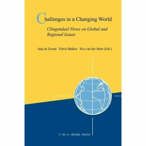 Challenges Changing World Clingendael Views on Global Regional Is… 9789067042970
