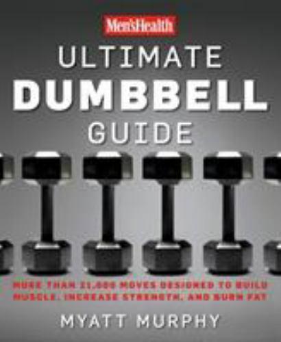 Men s Health Ser. Men s Health - Ultimate Dumbbell Guide Thousands Of... - $19.11
