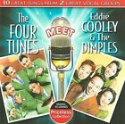 The Four Tunes Meet Eddie Cooley & The Dimples by The Four Tunes (CD, Sep-2009, Collectables)