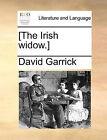 [The Irish Widow.] by David Garrick (Paperback / softback, 2010)
