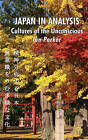 Japan in Analysis: Cultures of the Unconscious by Ian Parker (Hardback, 2008)