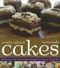 Crazy About Cakes More Than 150 Delectable Recipes for Every Occasion Castella