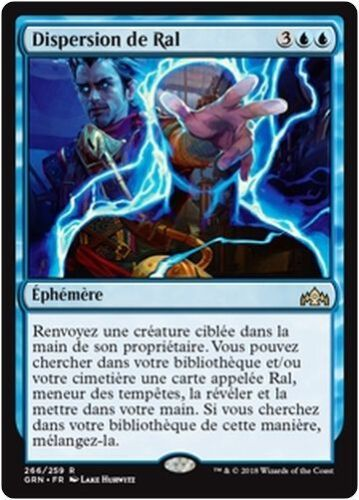 French//VF MTG Magic GRN Ral/'s Dispersal//Dispersion de Ral
