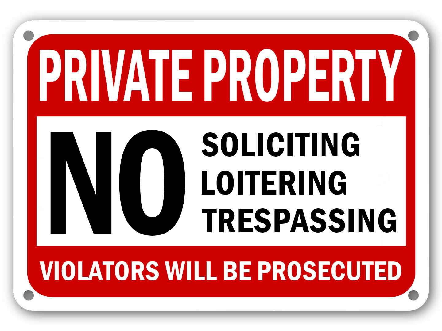 Picture of: No Trespassing No Soliciting Sign No Loitering Sign Home Property Security Signs For Sale Online