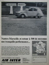 1967 PUB AIR INTER AIRLINE NANTES MARSEILLE 2CV CITROEN ORIGINAL FRENCH AD
